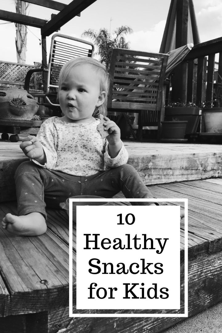 10 Healthy Kids Snacks — mrscaseyann